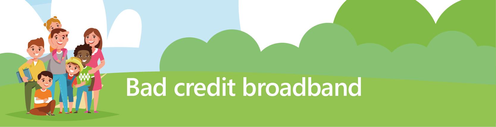 bad credit broadband