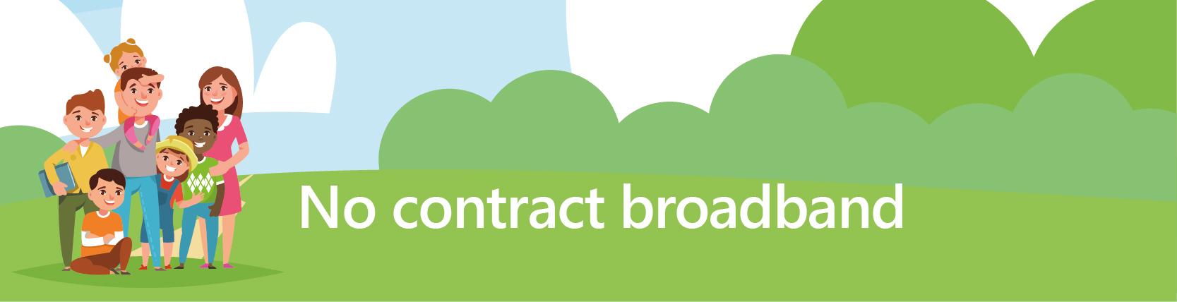 no contract broadband